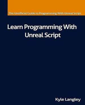 Learn Programming with Unreal Script