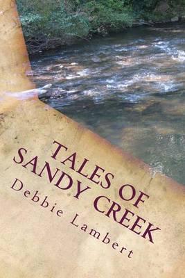 Tales of Sandy Creek; Volume 1