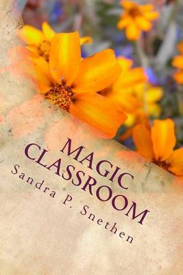 Magic Classroom: A Guide for Teachers to Motivate Students