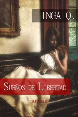 Suenos de Libertad: Suenos de Libertad