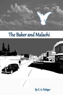 The Baker and Malachi