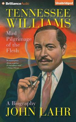 Tennessee Williams: Mad Pilgrimage of the Flesh; Library Edition