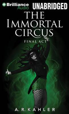 Immortal Circus: Final Act