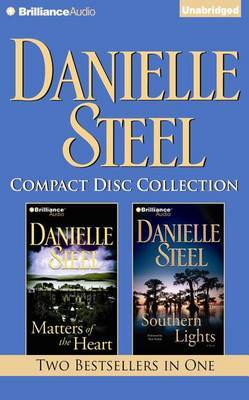 Danielle Steel Collection 3: Matters of the Heart / Southern Lights
