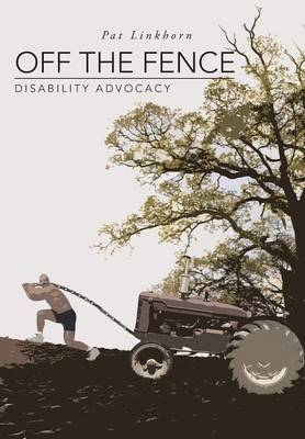 Off the Fence: Disability Advocacy