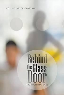 Behind the Glass Door: The True Reflection(s)