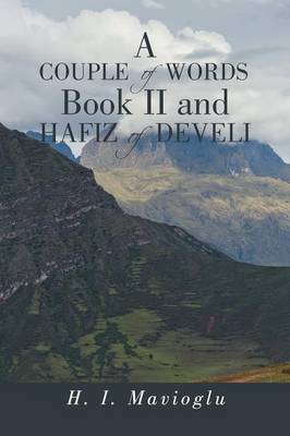 A Couple of Words Book II and Hafiz of Develi