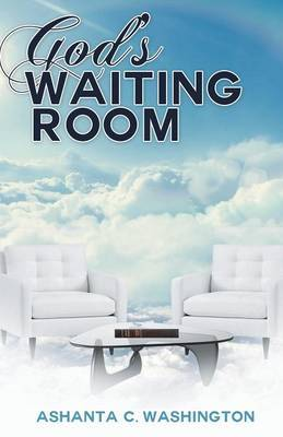 God's Waiting Room: Learning to Trust Him When You Can't Trace Him