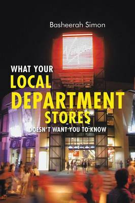 What Your Local Department Stores Doesn't Want You to Know