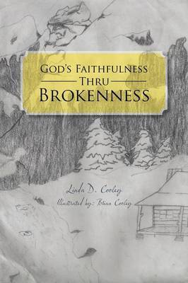 God's Faithfulness Thru Brokenness