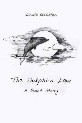 The Dolphin Law: A Short Story