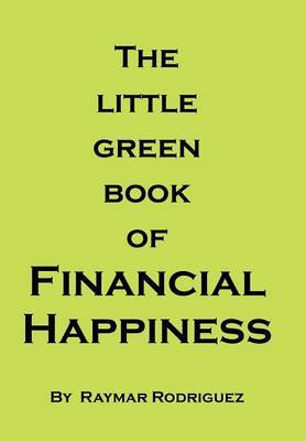 The Little Green Book of Financial Happiness