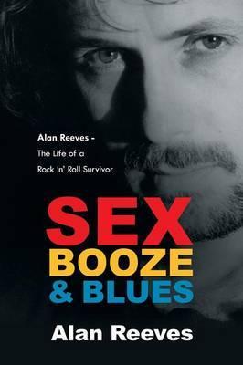 Sex Booze & Blues