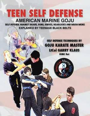 TEEN SELF-DEFENSE American Marine Goju