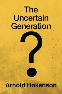 The Uncertain Generation