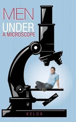 Men Under a Microscope