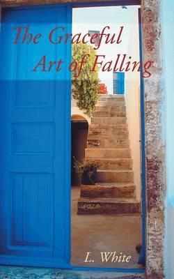 The Graceful Art of Falling