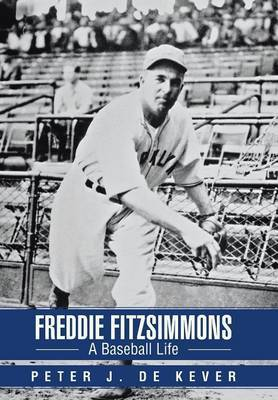 Freddie Fitzsimmons: A Baseball Life