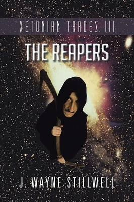 Xetonian Trades III: The Reapers