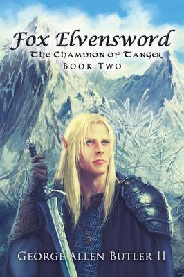 Fox Elvensword The Champion of Tanger
