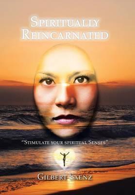 Spiritually Reincarnated