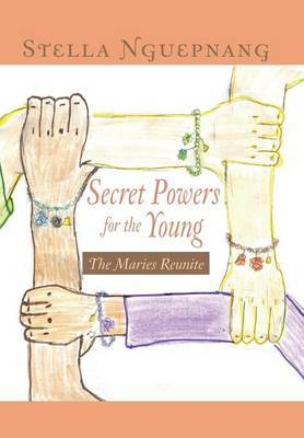 Secret Powers for the Young: The Marie Reunite