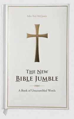 The New Bible Jumble: A Book of Unscrambled Words