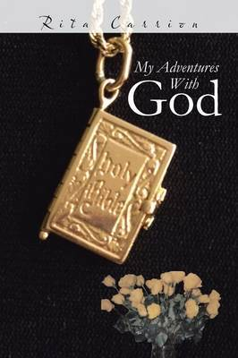 My Adventures With God
