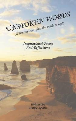 Unspoken Words: When you can't find the words to say!