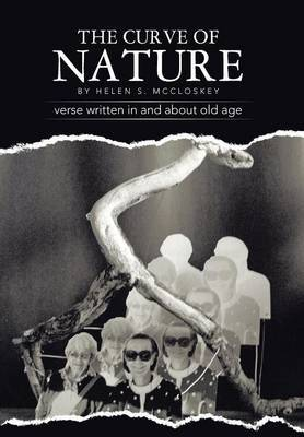 The Curve of Nature: Verse Written in and About Old Age