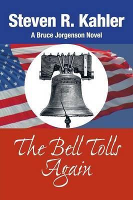 The Bell Tolls Again: A Bruce Jorgenson Novel
