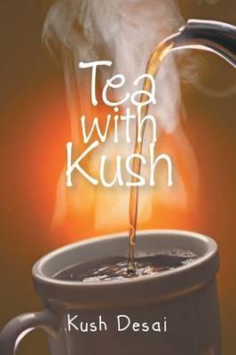 Tea With Kush