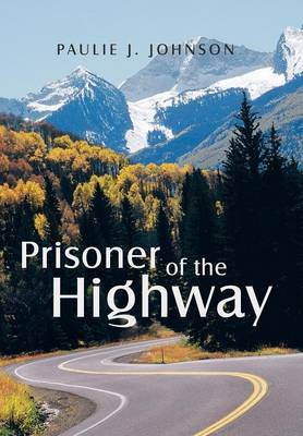 Prisoner of the Highway