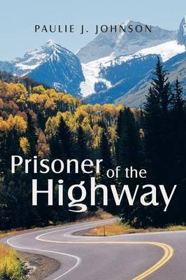 Prisoner of the Highway