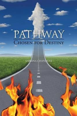 Pathway: Chosen for Destiny