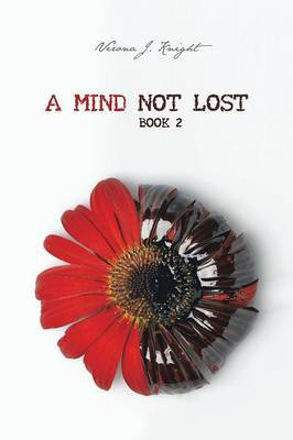 A Mind Not Lost: Book 2