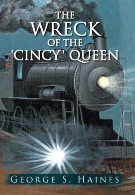 The Wreck Of The 'Cincy' Queen