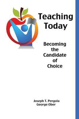 Teaching Today: Becoming the Candidate of Choice