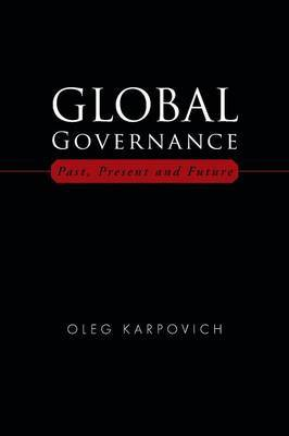 Global Governance: Past, Present and Future