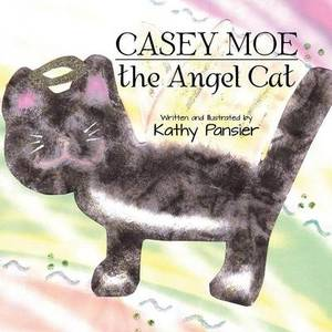 Casey Moe: the Angel Cat
