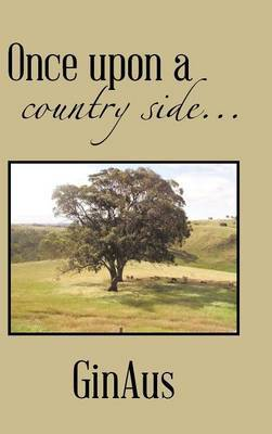 Once upon a country side..