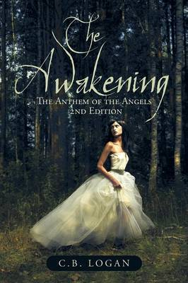 The Awakening: The Anthem of the Angels