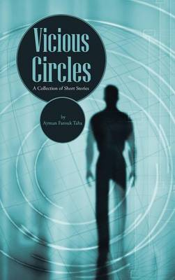 Vicious Circles: A Collection of Short Stories
