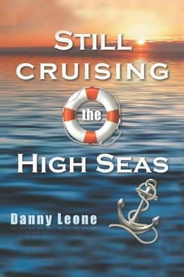 Still Sailing the High Seas