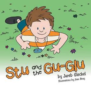 Stu and the Gu-Glu
