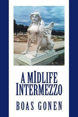 A Midlife Intermezzo