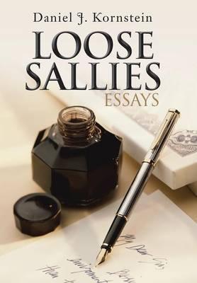 Loose Sallies Essays