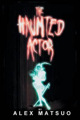 The Haunted Actor: An Exploration of Supernatural Belief Through Theatre