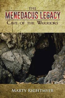 The Menedacus Legacy: Cave of the Warriors