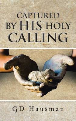 Captured by His Holy Calling